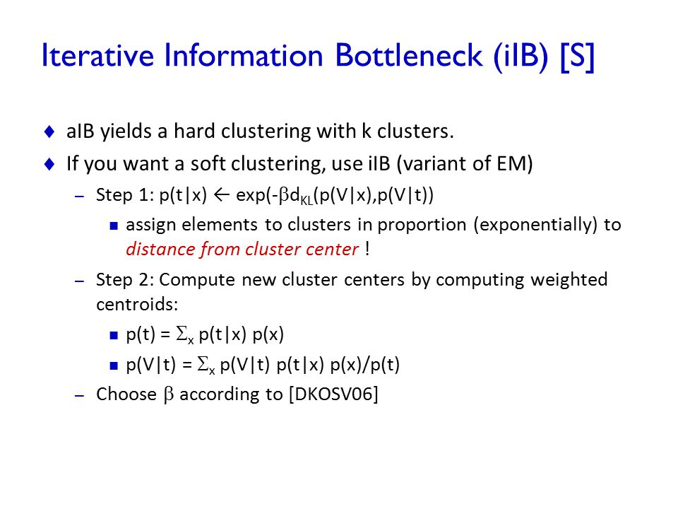Iterative Information Bottleneck (iIB) [S]